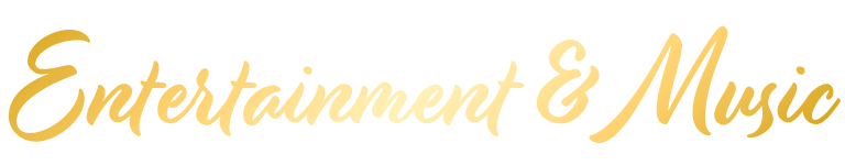 Entertainment & Music