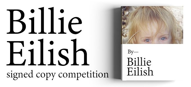 Win A Signed Copy Of Billie Eilish