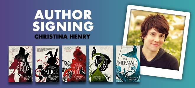 Christina Henry Signing Events