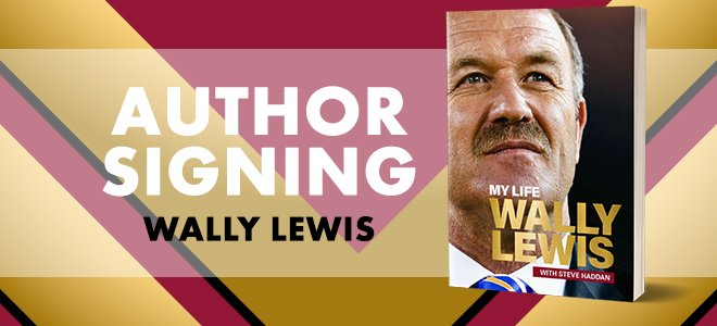 Wally Lewis Book Signing Townsville August 2021