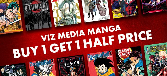 April 2021 Buy 1 Get 1 Half Price VizMedia Manga
