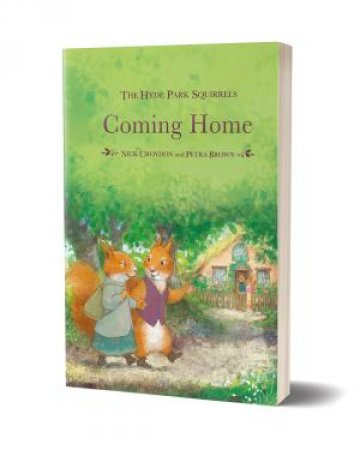 Mini Book - Hyde Park Squirrels: Coming Home by Unknown