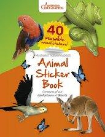 Australian Geographic Animal Sticker Book by Various