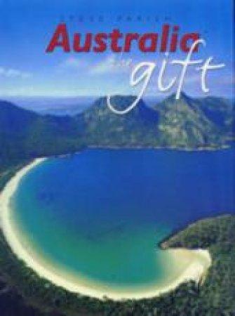 Australia The Gift by Steve Parish