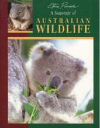 A Souvenir Of Australian Wildlife by Steve Parish