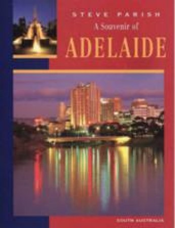 A Souvenir Of Adelaide by Steve Parish
