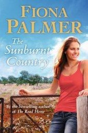 The Sunburnt Country by Fiona Palmer
