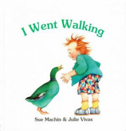 I Went Walking by Sue Machin