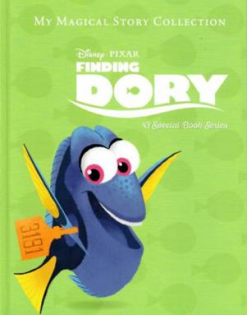 Disney: My Magical Story Collection: Finding Dory by Various