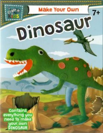 Craft For Kids: Make Your Own Dinosaur
