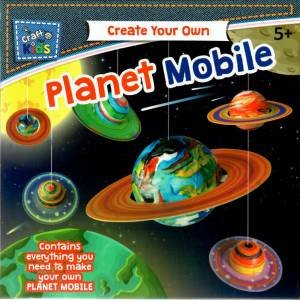 Craft For Kids: Create Your Own Planet Mobile by Various - 9350375003924 -  QBD Books