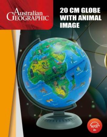 Australian Geographic: 20cm Globe with Animals by Various