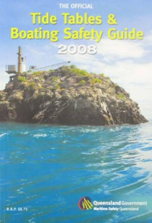 QLD Tide Tables & Boating Safety Guide 2008 by Various
