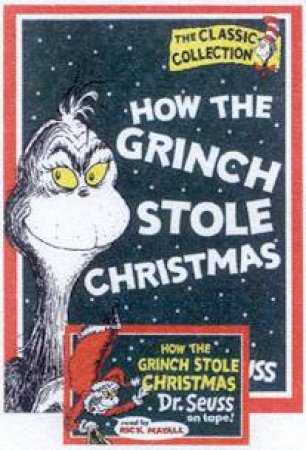 Dr Seuss: How The Grinch Stole Christmas! - Book & Tape by Dr Seuss