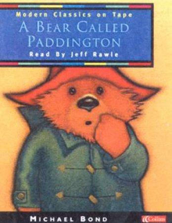 Collins Modern Classics: A Bear Called Paddington - Cassette by Michael Bond