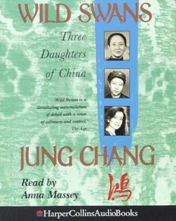 Wild Swans - Cassette by Jung Chang