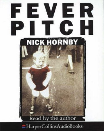 Fever Pitch - Cassette by Nick Hornby