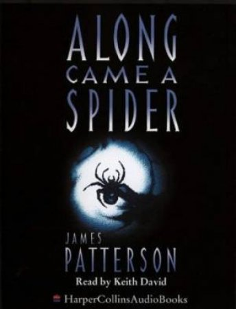 Along Came A Spider - Cassette by James Patterson