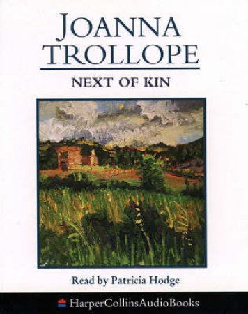Next Of Kin - Cassette by Joanna Trollope