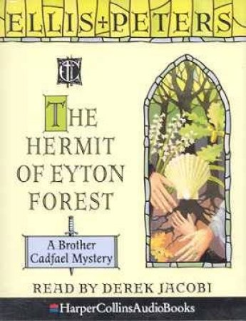 The Hermit Of Eyton Forest - Cassette by Ellis Peters