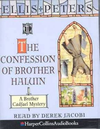 The Confession Of Brother Haluin - Cassette by Ellis Peters