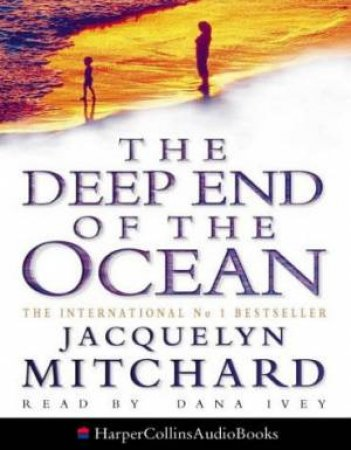 The Deep End Of The Ocean - Cassette by Jacquelyn Mitchard