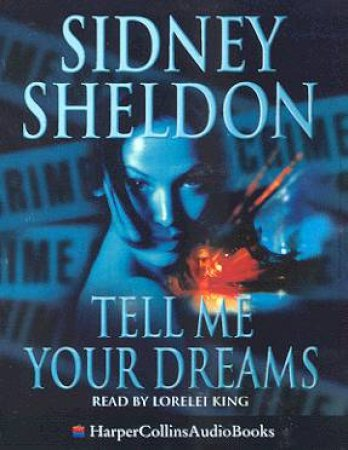 Tell Me Your Dreams - Cassette by Sidney Sheldon