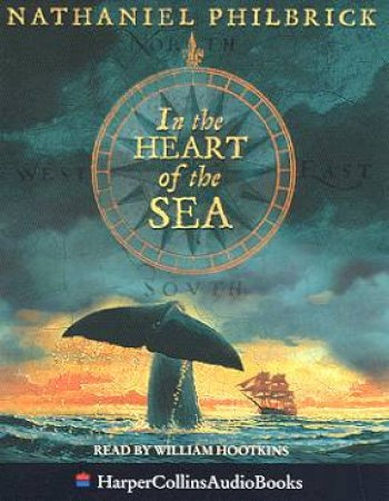 In The Heart Of The Sea - Cassette by Nathaniel Philbrick