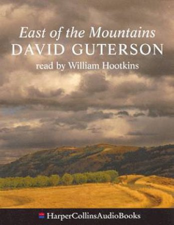 East Of The Mountains - Cassette by David Guterson
