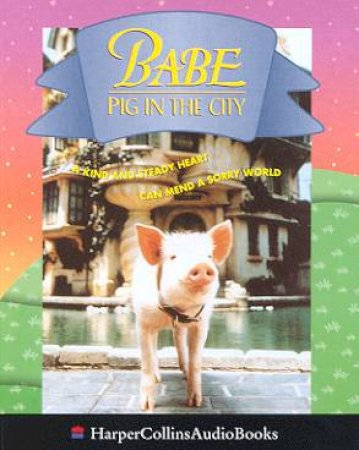 Babe Pig In The City - Cassette by Dick King-Smith