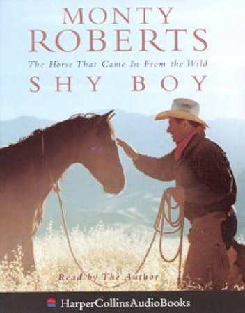 Shy Boy - Cassette by Monty Roberts