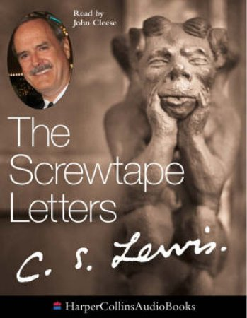 The Screwtape Letters - Cassette by C S Lewis