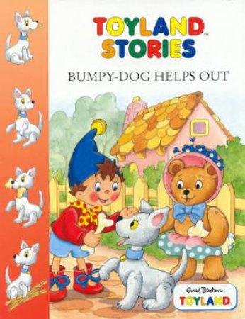Toyland: Bumpy Dog Helps Out by Enid Blyton