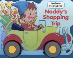 Noddy's Shopping Trip by Enid Blyton