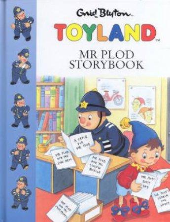 Toyland: Mr Plod Storybook by Enid Blyton