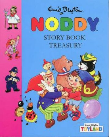 Noddy Story Book Treasury by Enid Blyton