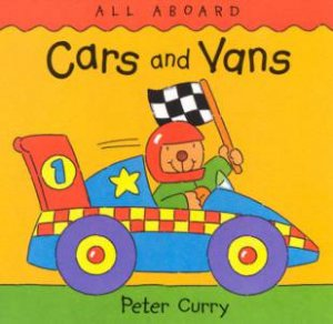 All Aboard: Cars And Vans by Peter Curry