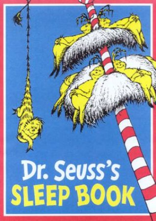 Dr Seuss's Sleep Book by Dr Seuss