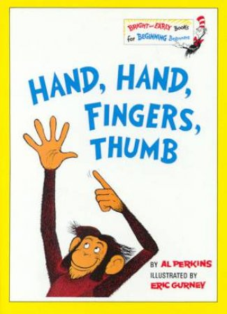 Bright and Early: Hand Hand Fingers Thumb by Al Perkins