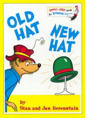 Old Hat New Hat by Stan & Jan Berenstain