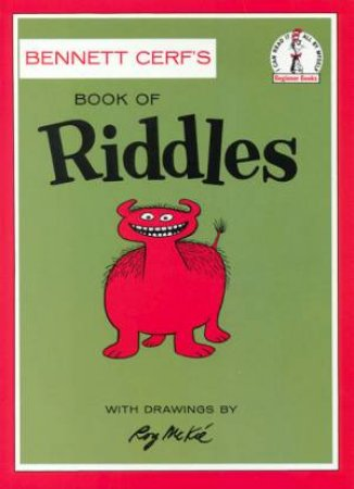 Beginner Books: The Book Of Riddles by Cerf Bennett