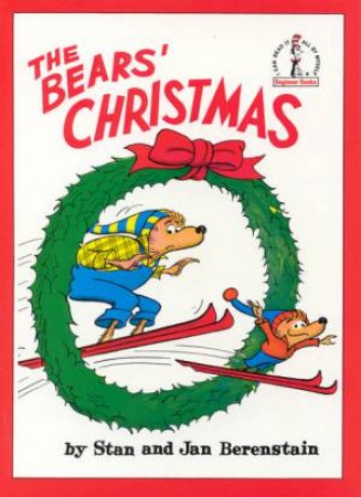 Beginner Books: The Bears Christmas by Stan & Jan Berenstain