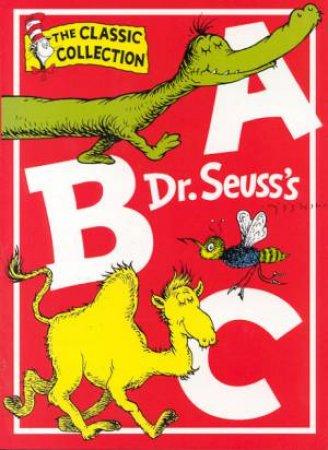 Dr Seuss: The Classic Collection: Dr Seuss's ABC by Dr Seuss