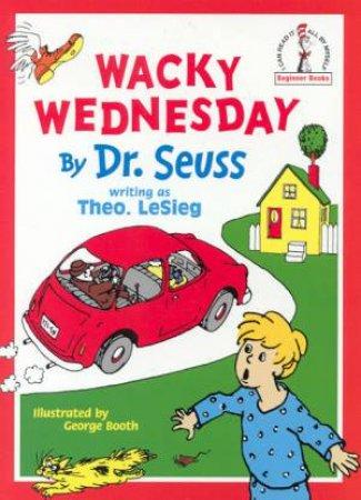 Dr Seuss Beginner Books: Wacky Wednesday by Dr Seuss