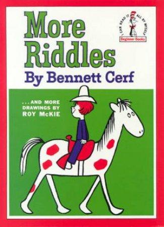Beginner Books: More Riddles by Bennett Cerf