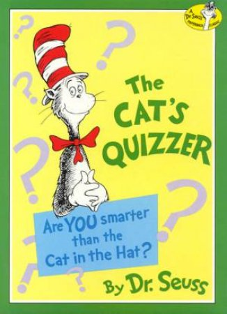 Dr Seuss: The Cat's Quizzer by Dr Seuss