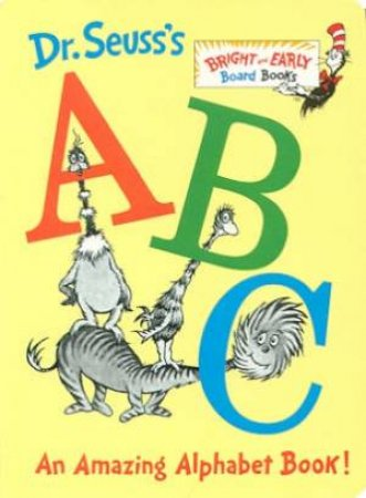 Dr Seuss's ABC by Dr. Seuss