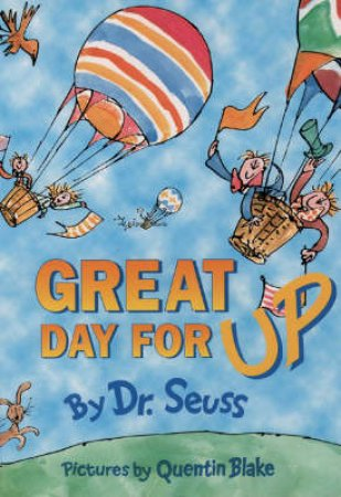 Dr Seuss Bright And Early: A Great Day For Up by Dr Seuss