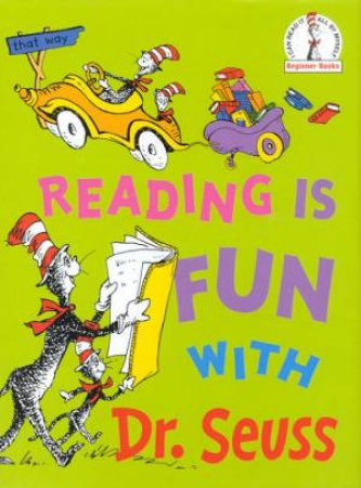 Dr Seuss Beginner Books: Reading Is Fun With Dr Seuss by Dr Seuss