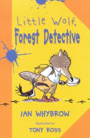 Little Wolf, Forest Detective by Ian Whybrow
